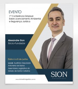Alexandre Sion to give lecture at the 1st State Conference about Environmental Licensing and Legal Protections