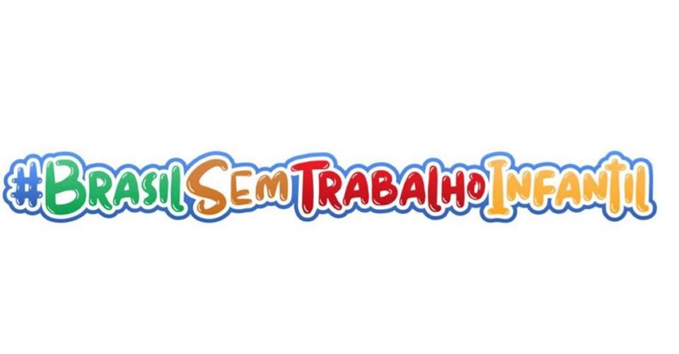 #BRASILSEMTRABALHOINFANTIL