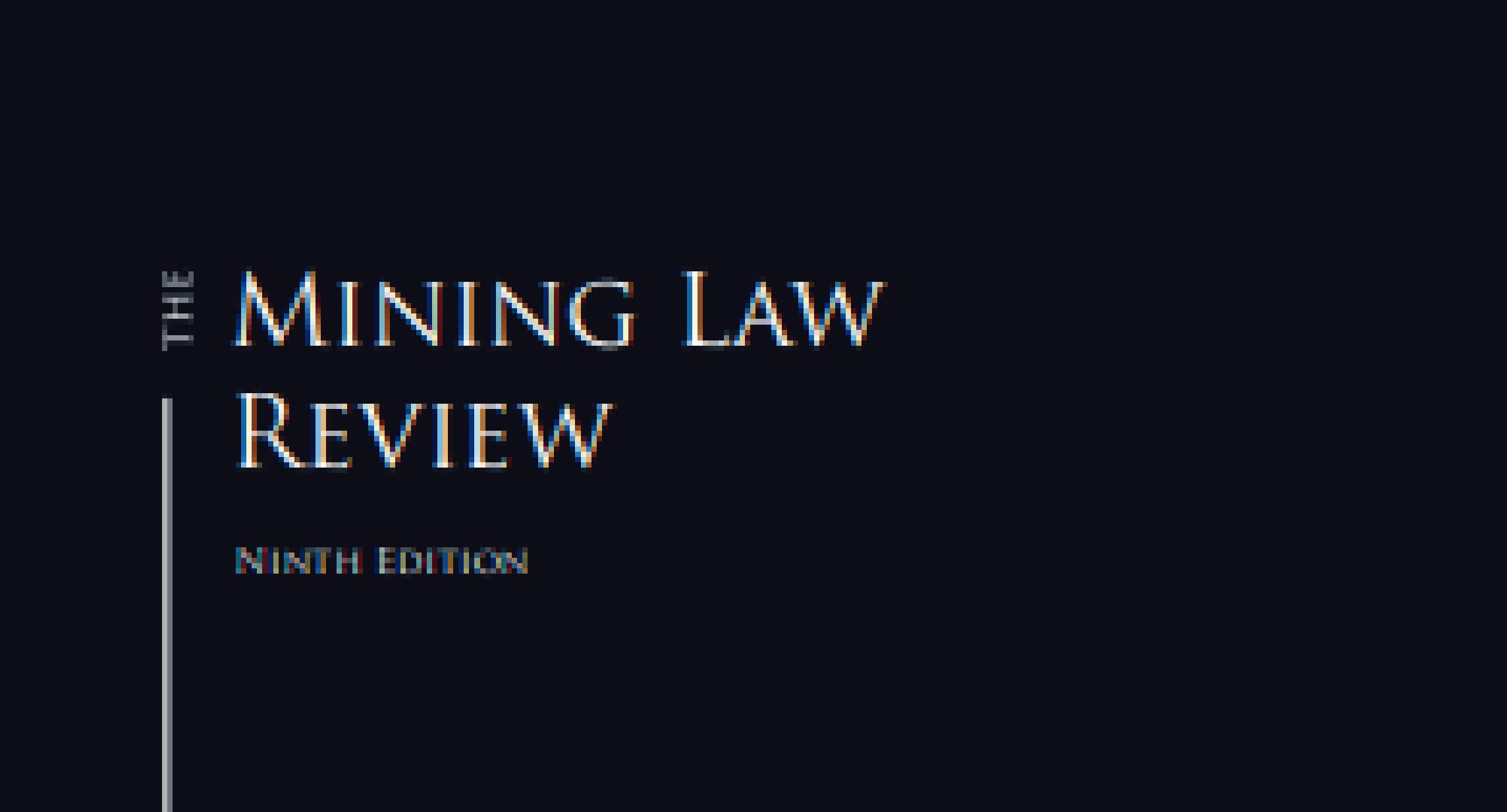 Mining Law Review – 20ª Edição