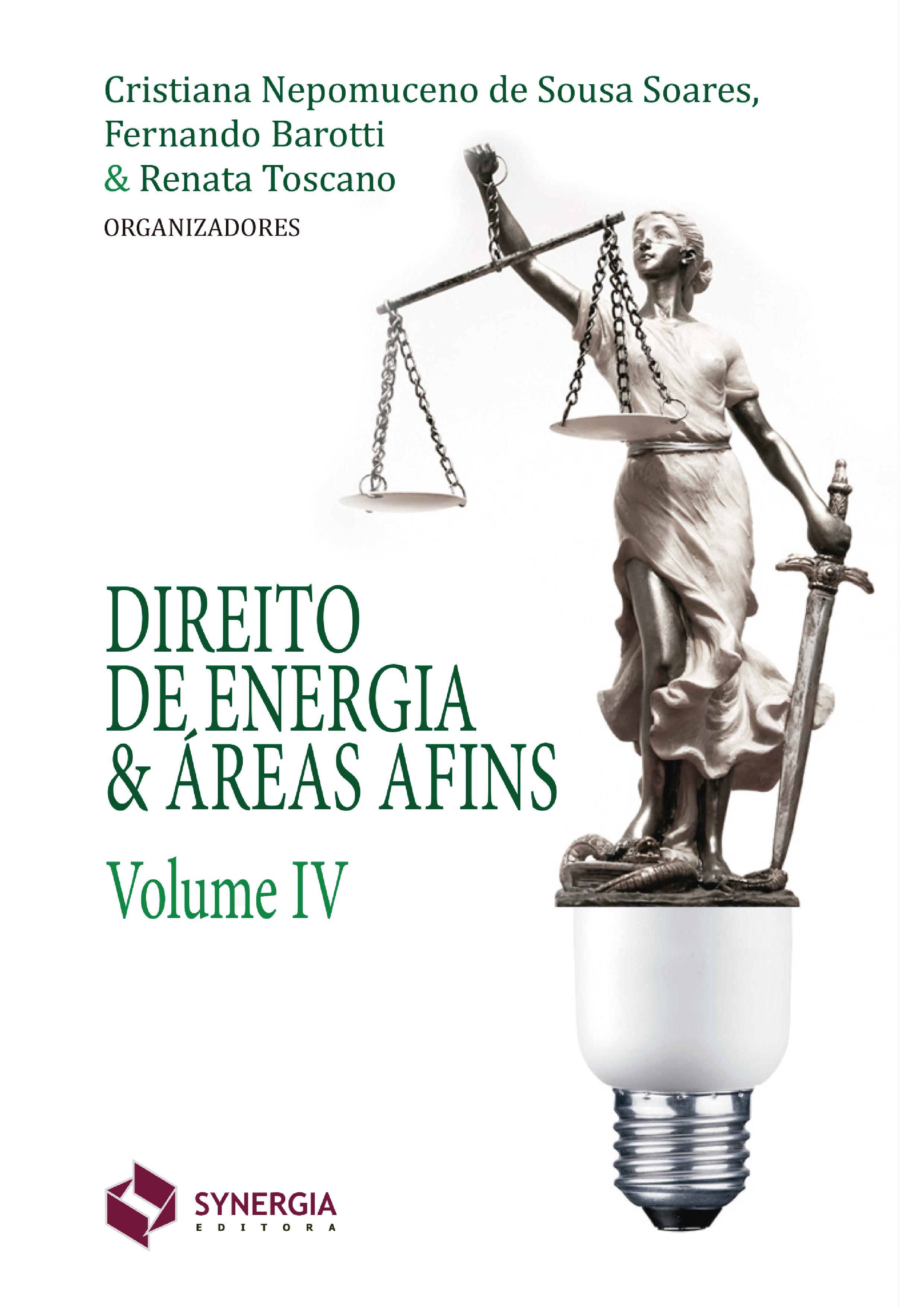 Direito de Energia & Áreas Afins – Volume IV