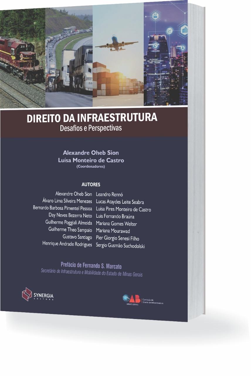 Direito da Infraestrutura – Desafios e Perspectivas